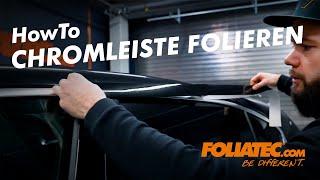 HowTo Chromleisten schwarz folieren - FOLIATEC.com