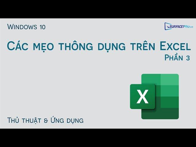 Các mẹo thông dụng trên Excel (P.3)
