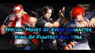 King Of Fighters All Stars | Special Moves of All Characters