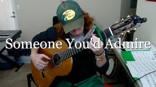 Someone You'd Admire - Fleet Foxes (Fingerstyle Guitar Cover)