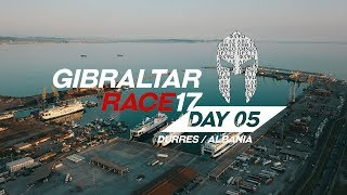 Gibraltar Race 2017: DAY 05