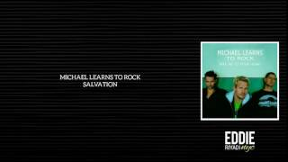 MICHAEL LEARNS TO ROCK - SALVATION
