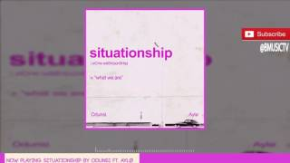 Odunsi   Situationship Ft. AYLØ  (OFFICIAL AUDIO 2016)