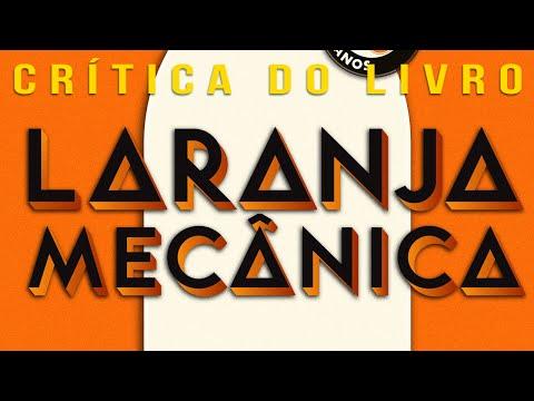 Laranja Mecânica | Crítica do Livro (Literatura por País)
