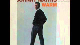 "Johnny Mathis: ""My One and Only Love"""