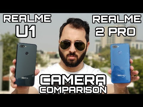 Realme U1 vs Realme 2 Pro Camera Comparison|Realme U1 Camera Review|Realme 2 Pro Camera Review