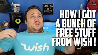 How I Got A Bunch Of Free Stuff From Wish