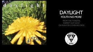 Daylight - Youth No More (Official Audio)