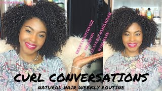 Curl Conversations    Weekly Natural Hair Routine