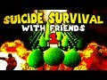 The Plant is a Terrorist (Suicide Survival with ...