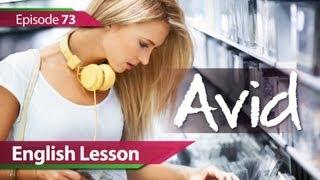 Учим Английский,  Daily Video vocabulary... : Daily Video vocabulary - Episode : 73 Avid. English Lesson, V