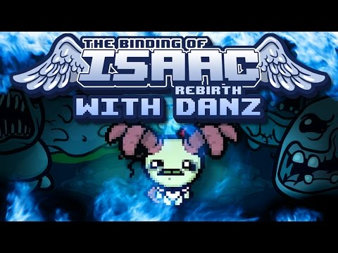 JUDAS LOVE | The Binding of Isaac: Rebirth with Danz | Episode 62