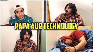 Papa Aur Technology | Harsh Beniwal