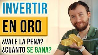 Video: ¿Vale La Pena Invertir En Oro? ¿Cuánto Se Puede Ganar?
