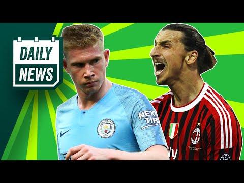 Kevin De Bruyne Injury Update + Zlatan Ibrahimović Back To AC Milan? ► Daily Football News