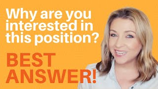 Why Are You Interested In This Position? HOW TO ANSWER | Interview Tips