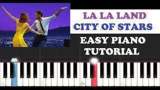 La La Land - City Of Stars (EASY Piano Tutorial)