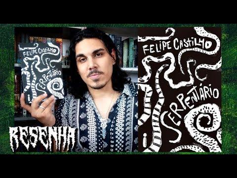 Resenha SERPENTÁRIO, de Felipe Castilho (Editora Intríseca)