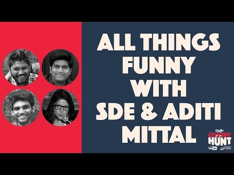 Comedy Hunt | All things Funny with SDE and Aditi Mittal