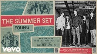 The Summer Set - Young (Acoustic Remix)