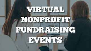 THE TRUTH - Virtual Nonprofit Fundraising Events