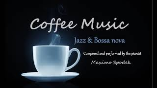COFFEE MUSIC, JAZZ AND BOSSA NOVA, FOR RELAX, STUDY AND WORK, INSTRUMENTAL