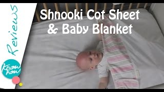 Shnooki Cot Sheets & Baby Blanket Review, Safe & Secure Cozy Sleeping