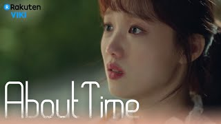 About Time - EP2 | Love Confession? [Eng Sub]