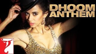 Dhoom Anthem featuring Saba Azad