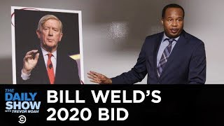 Bill Weld's 2020 Primary Challenge Against Trump | The Daily Show