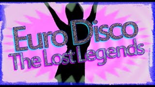 Euro Disco - The Lost Legends (Vol.6) 2017