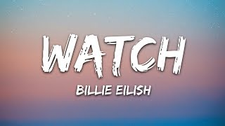 Billie Eilish   Watch (Lyrics)