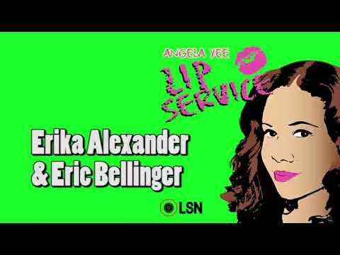 Angela Yee's Lip Service: Erika Alexander & Eric Bellinger