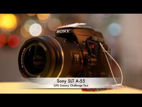 Sony SLT A-55 - GPS Granny Challenge Test