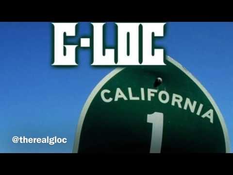 G-LOC ft Lil Toro Cali Life
