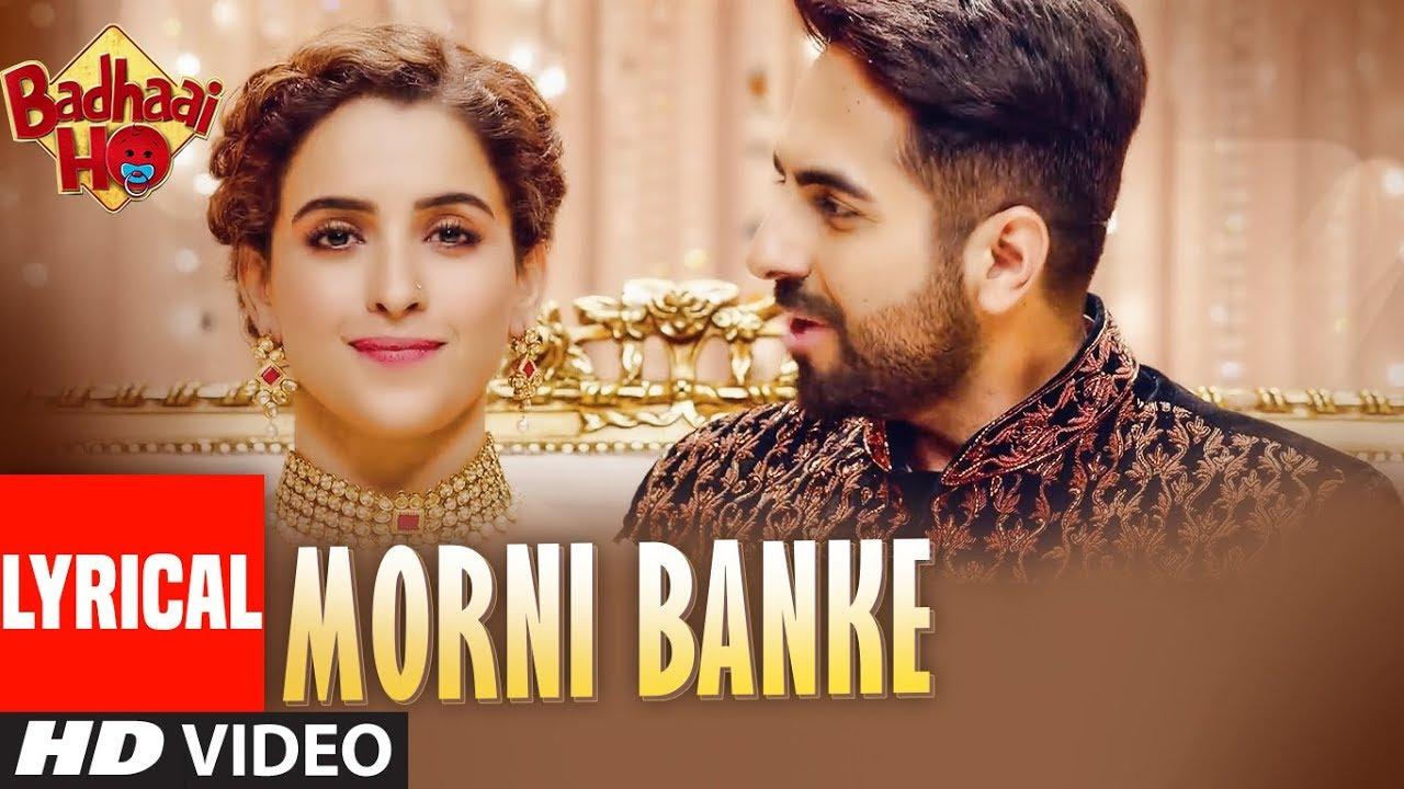 Morni Banke - Badhaai Ho - Neha Kakkar