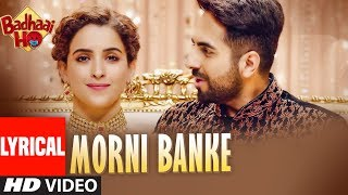 Morni Banke Lyrical | Badhaai Ho| Guru Randhawa| Tanishk