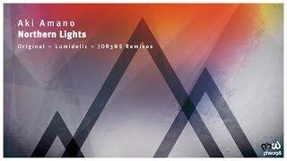 Aki Amano - Northern Lights (Lumidelic Remix) [PHW298]