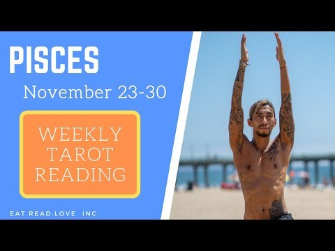 """PISCES - """"THEY WANT TO LOVE YOU"""" NOVEMBER 23-30 WEEKLY TAROT READING"""