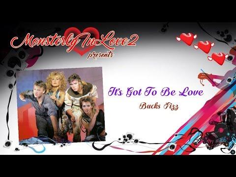 Bucks Fizz - It's Got To Be Love (1981)