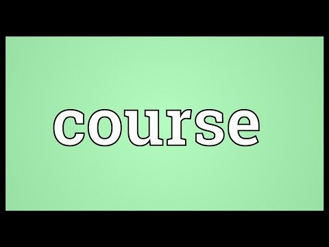 Course Meaning - YouTube