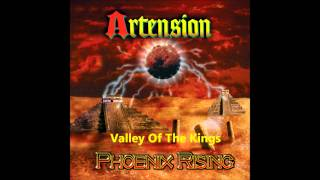 ARTENSION - Valley Of The Kings