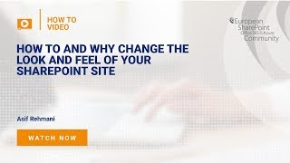 Why And How To Change The Look And Feel Of Your SharePoint Site