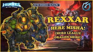 Grubby | Heroes of the Storm - Rexxar - Here Misha! - HL 2018 S1 - Dragon Shire