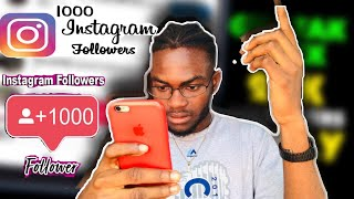 How To Get 1000 Followers On Instagram In 2020/2021