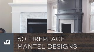 60 Fireplace Mantel Designs