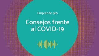 Francisco Santolo en Emprende 365: consejos frente al COVID 19