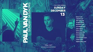 Paul van Dyk - Live @ Sunday Sessions #29 x ASeven Club Berlin 2020