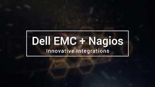 Dell EMC + Nagios: Innovative Integrations