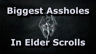 Top 10 Biggest Assholes In The Elder Scrolls